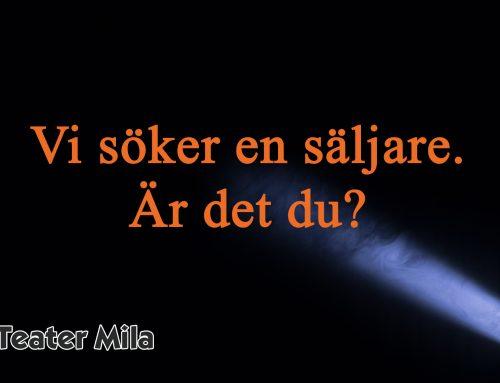 Säljare till Teater Mila – Luleå [tillsatt]